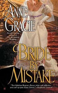 Bride By Mistake by Anne Gracie (published by Berkley Sensation)