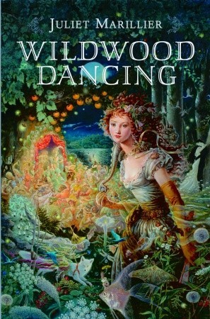 Wildwood Dancing Juliet Marillier book cover