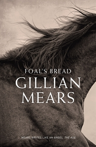image of book cover Foal's Bread by Gillian Mears