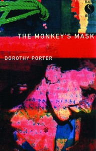 Dorothy Porter, The monkey's mask