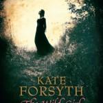 Kate Forsyth, The wild girl