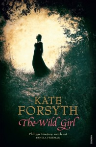 Kate Forsyth, The wild girl