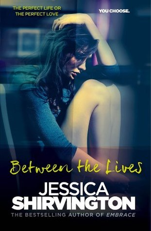 Between the Lives Jessica Shirvington book cover