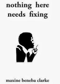 nothing-here-needs-fixing-maxine-beneba-clarke