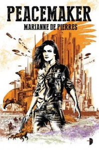 peacemaker - marianne de pierres