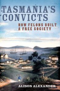 Tasmanias Convicts Alison Alexander
