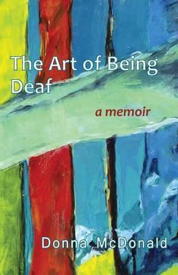 Art of Being Deaf