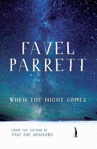 Favel Parrett, When the night comes