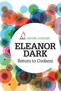 Eleanor Dark, Return to Coolami
