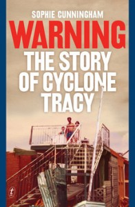 Warning Cyclone Tracy Cunningham