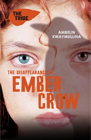 The Disappearance of Ember Crow Ambelin Kwaymullina