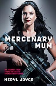 mercenary mum joyce