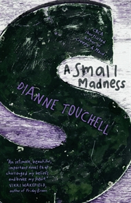 small madness touchell