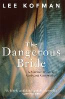 dangerous bride kofman
