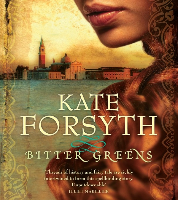 Q&A with Kate Forsyth: Author of Bitter Greens