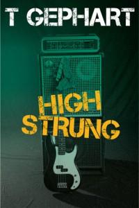 High Strung T Gephart