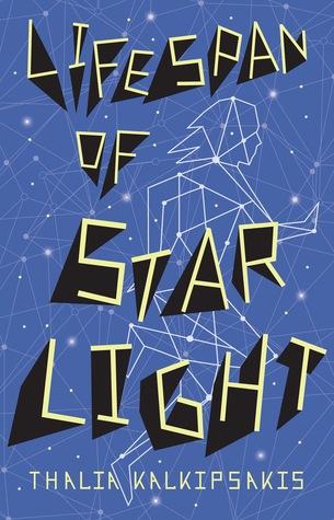 Lifespan of Starlight Thalia Kalkipsakis