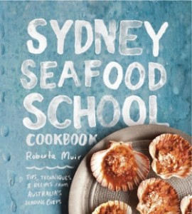 Sydney Seafood School Cookbook Roberta  Muir