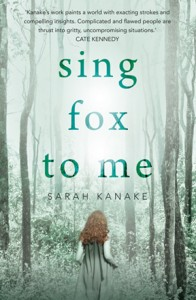 Book Bait: Sarah Kanake's Sing Fox To Me