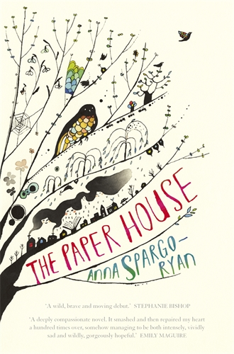 Anna Spargo-Ryan, The paper house