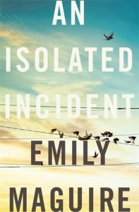 Emily Maguire, An isolated interest