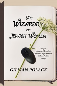 Book Bait: Gillian Polack's The Wizardry of Jewish Women