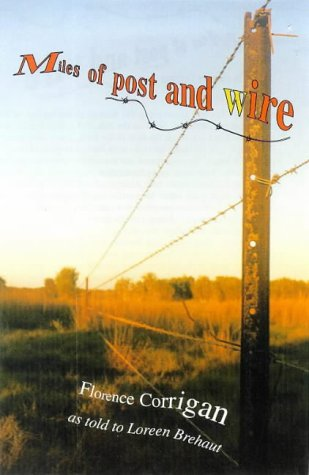 miles of post and wire florence corrigan