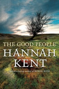 Hannah Kent, The good people