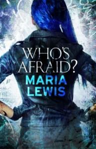 whos afraid maria lewis