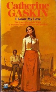 Catherine Gaskin, I know my love