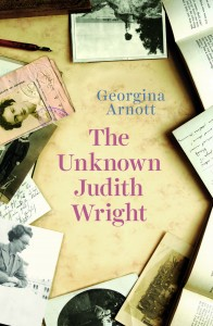 Georgina Arnott, The unknown Judith Wright