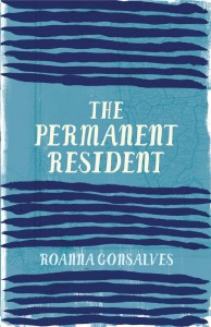 Book cover of The Permanent Resident by Roanna Gonsalves