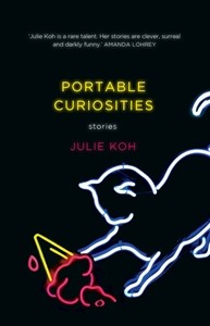 Portable Curiosities by Julie Koh