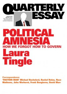 Political Amnesia by Laura Tingle