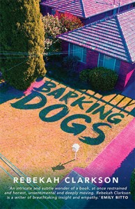 Book cover of Barking Dogs by Rebekah Clarkson