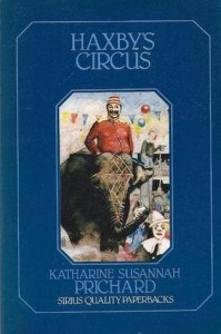 Katharine Susannah Prichard, Haxby's circus