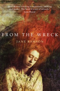 Jane Rawson, From the wreck