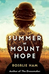 Summer at Mount Hope Rosalie Ham