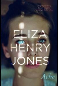 Eliza Henry Jones, Ache