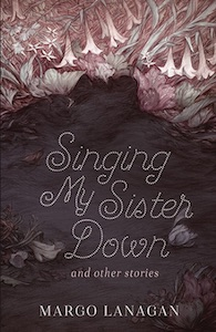 Lanagan-Singing-My-Sister-Down