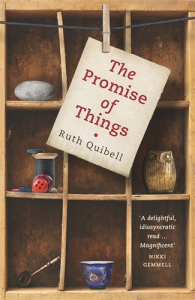 Ruth Quibell's The Promise of Things