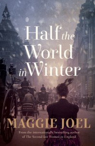 Half a World in Winter Maggie Joel