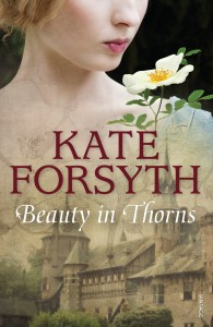 BeautyinThorns_Kate Forsyth
