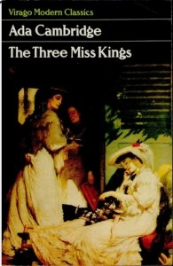 Ada Cambridge, The three Mis Kings