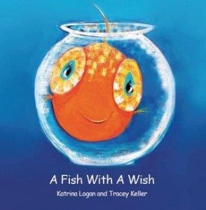 Katrina Logan A fish with a wish