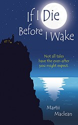 Martii Mclean If I Die Before I Wake