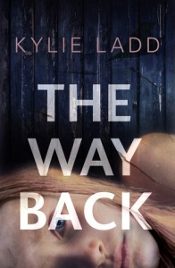 The Way Back Kylie Ladd