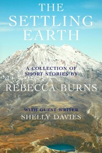 The Settling Earth Rebecca Burns