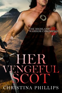 Her Vengeful Scot Christina Phillips