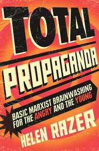 Total Propaganda by Helen Razor